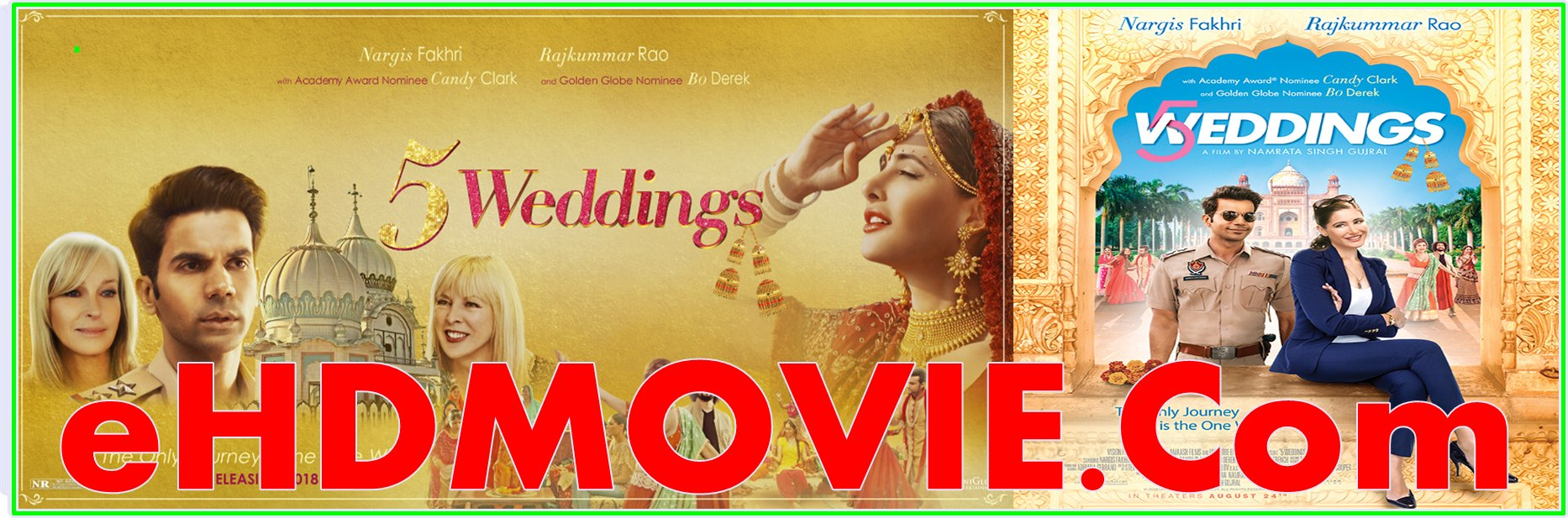 5 Weddings 2018 Full Movie Hindi 1080p - 720p - HEVC - 480p ORG WEB-DL 350MB - 400MB - 1.4GB - 2.5GB ESubs Free Download