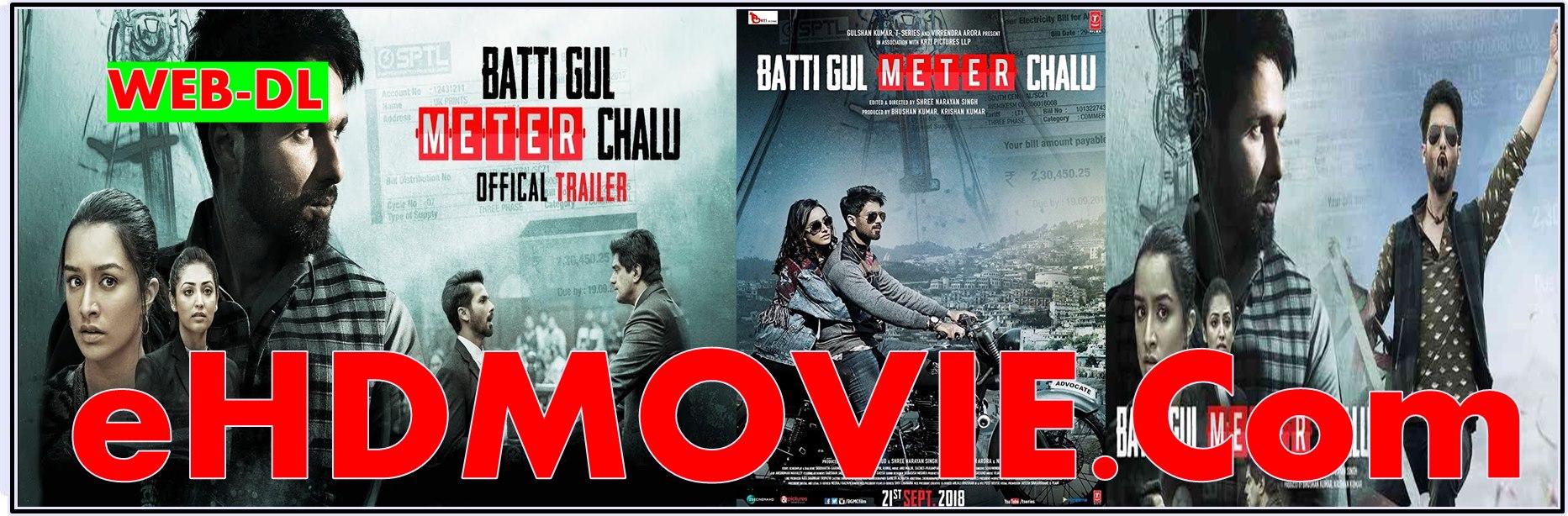 Batti Gul Meter Chalu 2018 Full Movie Hindi 1080p - 720p - HEVC - 480p ORG WEB-DL 400MB - 700MB - 1.6GB - 8GB ESubs Free Download