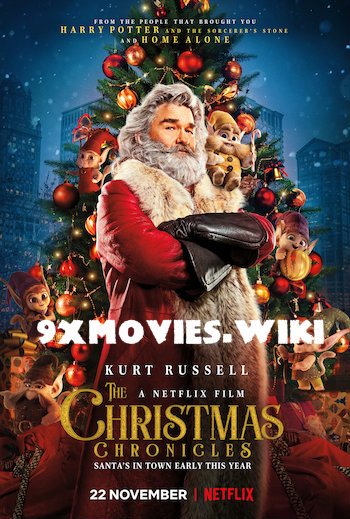 The Christmas Chronicles 2018 English Full Movie Download