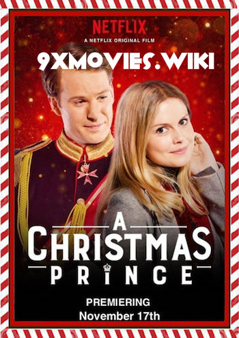A Christmas Prince The Royal Wedding 2018 English 720p WEB-DL 750MB ESubs