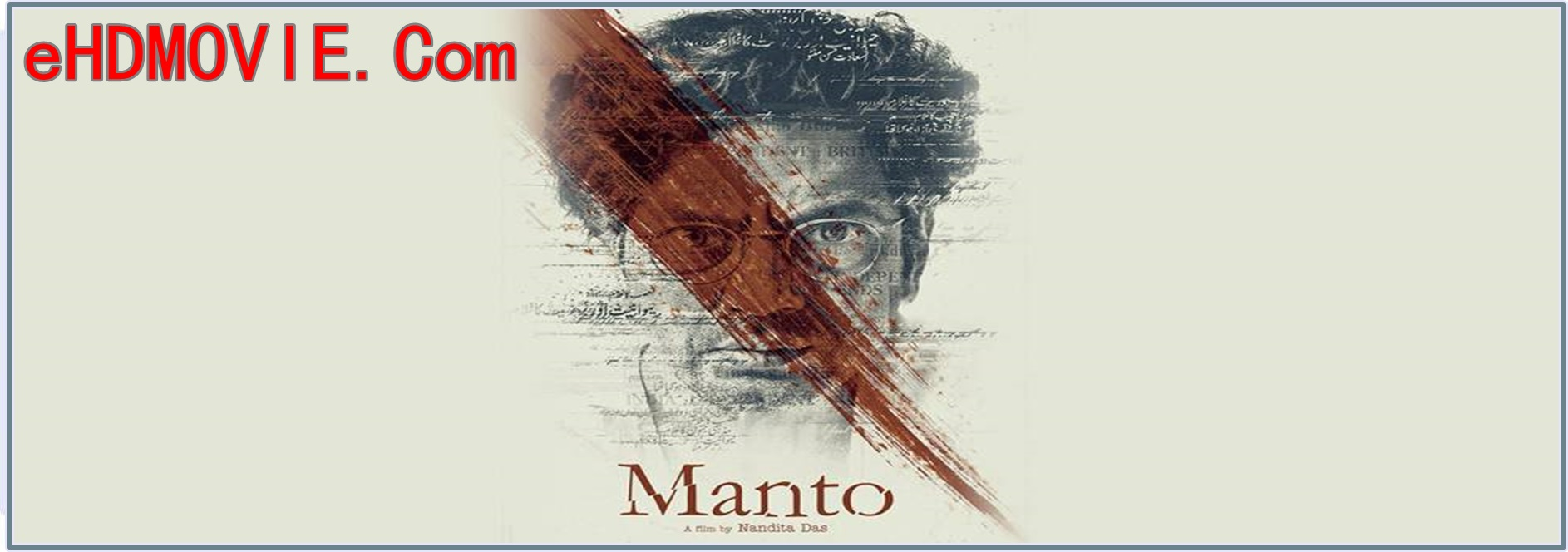 Manto 2018 Full Movie Hindi 1080p - 720p - HEVC - 480p ORG WEB-DL 350MB - 550MB - 1.3GB - 2.6GB ESubs Free Download