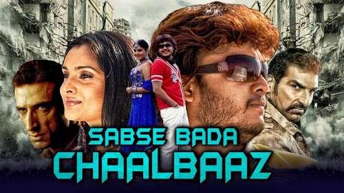 Sabse Bada Chaalbaaz 2018 Hindi Dubbed Full Movie 720p Download