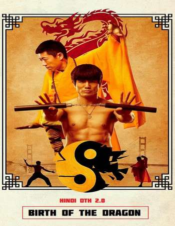 Birth of the Dragon 2016 Hindi Dual Audio 450MB BluRay 720p ESubs HEVC