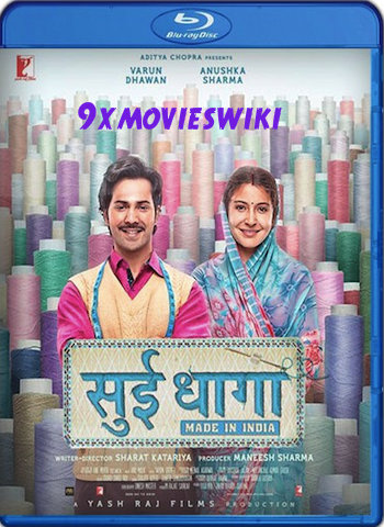 Sui Dhaaga 2018 Hindi 720p BluRay 900mb