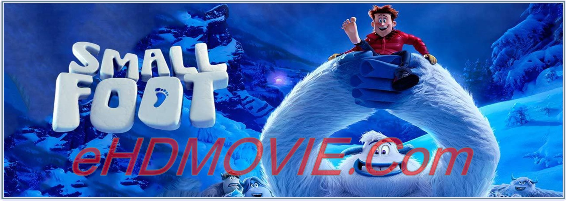 Smallfoot 2018 Full Movie English 720p - HEVC – 480p ORG BRRip 400MB - 450MB – 850MB ESubs Free Download