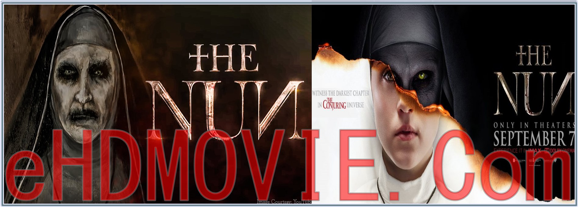 The Nun 2018 Full Movie Dual Audio [Hindi – English] 1080p - 720p - HEVC - 480p ORG Blu-Ray 350MB - 500MB - 950B - 2.3GB ESubs Free Download