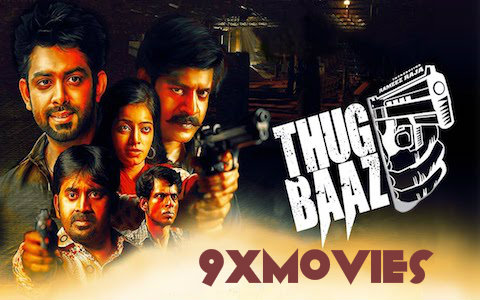 Thugbaaz 2018 Hindi Dubbed 720p HDRip 800mb