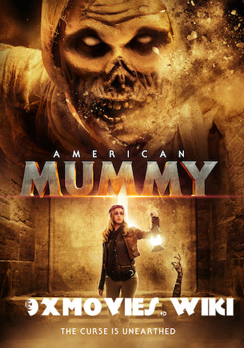 American Mummy 2014 Dual Audio Hindi UNRATED 720p BluRay 850mb
