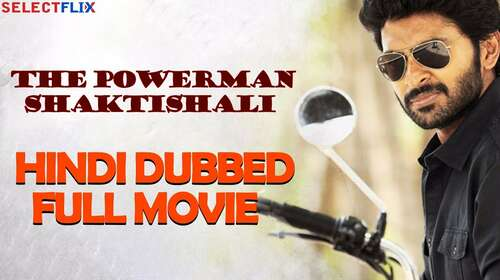 The Powerman Shaktishali 2018 Hindi Dubbed 720p HDRip x264
