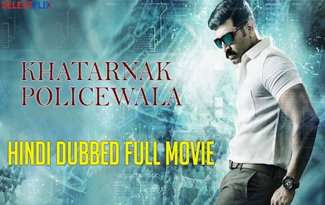 Khatarnak Policewala 2018 Hindi Dubbed 350MB HDRip 480p x264