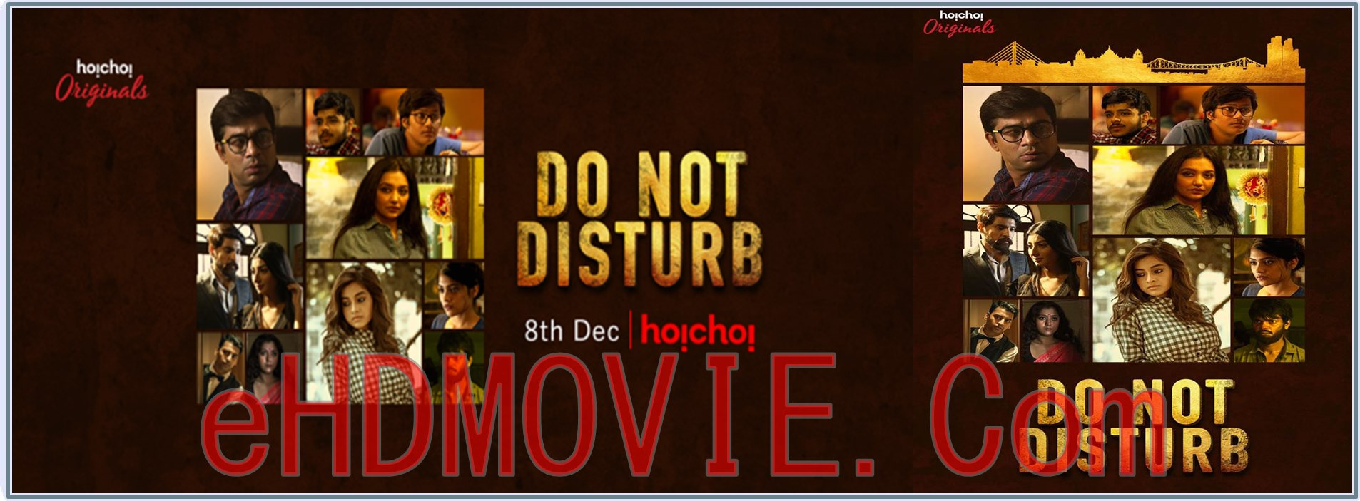 Do Not Disturb 2018 Season 01 Hoichoi Originals Bengali Web Series Complete Original 480p - 720p ORG WEB-DL 600MB - 1.5GB