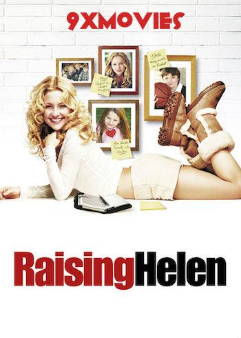 Raising Helen 2004 Dual Audio Hindi 720p WEBRip 950mb