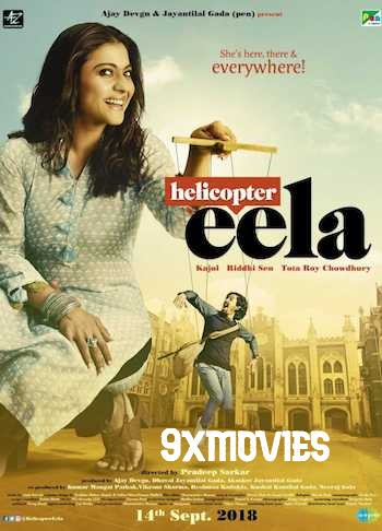 Helicopter Eela 2018 Hindi 720p HDRip 900mb