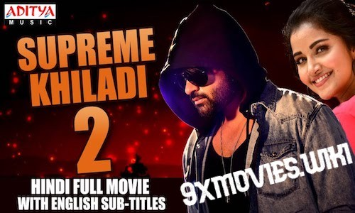 Supreme Khiladi 2 2018 Hindi Dubbed 720p HDRip 999mb