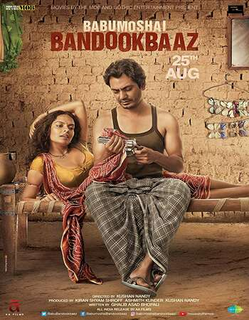 Babumoshai Bandookbaaz 2017 Full Hindi Movie 720p HDRip Free Download