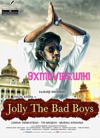 Jolly The Bad Boys 2018 Hindi Dubbed 720p HDRip 800mb