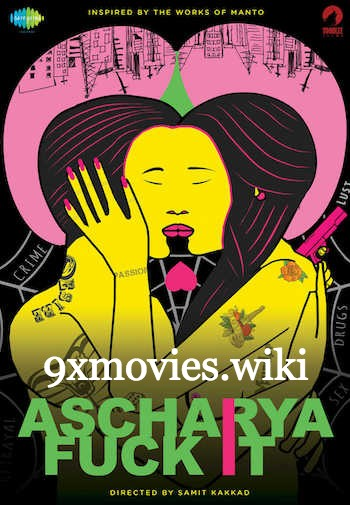 Ascharya Fuck It 2018 Hindi Movie Download