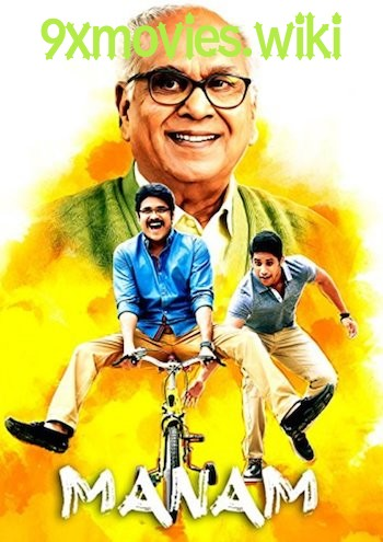 Manam 2018 Hindi Dubbed Full Movie Download