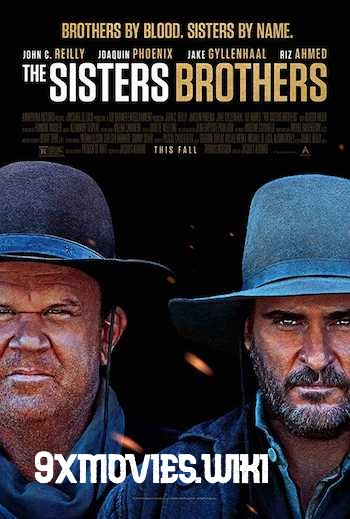 The Sisters Brothers 2018 English Movie Download