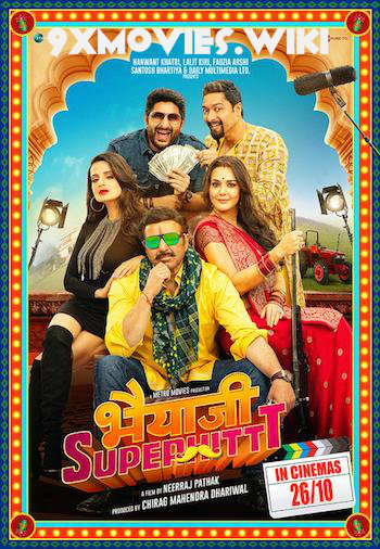 Bhaiaji Superhit 2018 Hindi 720p HDRip 900MB
