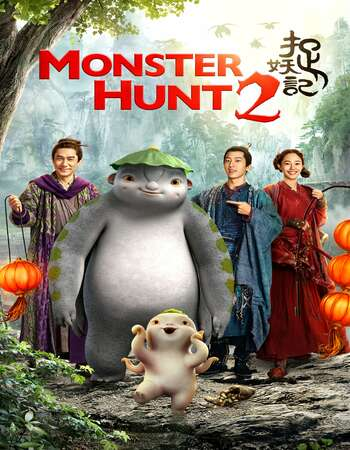 Monster Hunt 2 2018 Hindi Dual Audio BRRip Full Movie 720p Free Download