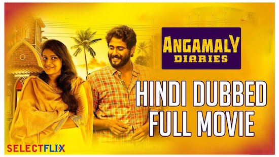 Angamaly Diaries 2018 Hindi Dubbed Movie Download