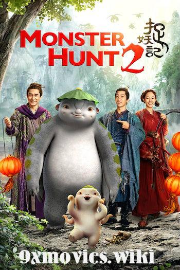 Monster Hunt 2 (2018) Dual Audio Hindi Bluray Movie Download