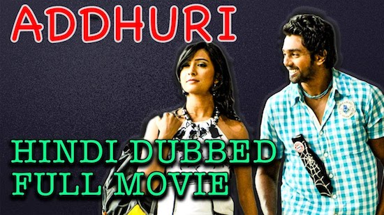 Addhuri 2018 Hindi Dubbed Full Movie Download