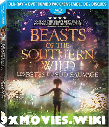 Beasts Of The Southern Wild 2012 English 720p BRRip 900MB ESubs