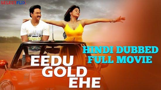 Eedu Gold Ehe 2018 Hindi Dubbed 720p HDRip 800mb