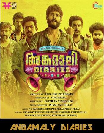 Angamaly Diaries 2017 Hindi Dual Audio 400MB UNCUT BluRay 480p 720p 1GB