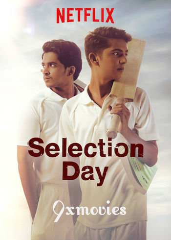 Selection Day S01 Complete Dual Audio Hindi 720p WEB-DL 1.3GB