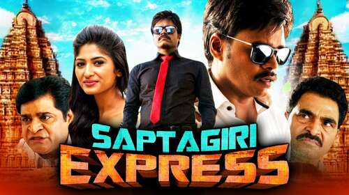 Saptagiri Express 2018 Hindi Dubbed 720p HDRip x264