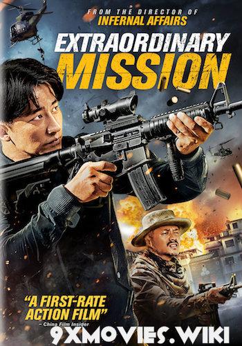 Extraordinary Mission 2017 Dual Audio Hindi 720p BluRay 999mb