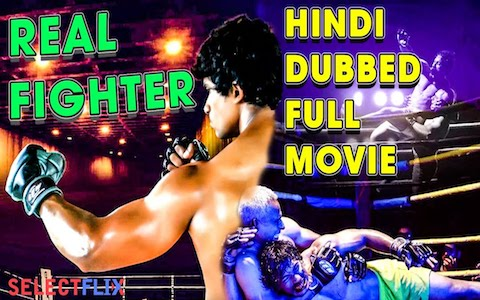 Real Fighter 2018 Hindi Dubbed 720p HDRip 800mb