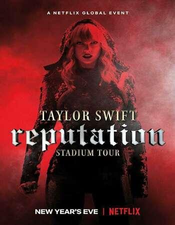 Taylor Swift Reputation Stadium Tour 2018 English 720p NF Web-DL 999MB MSubs