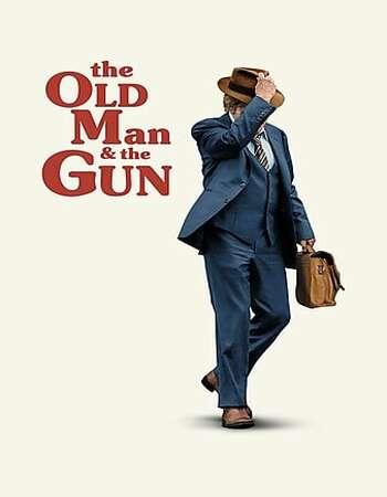 The Old Man & the Gun 2018 English 720p Web-DL 700MB ESubs