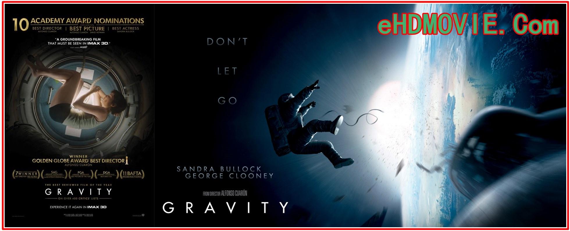 Gravity 2013 Full Movie Dual Audio [Hindi – English] 720p – 480p ORG BRRip 400MB – 850MB ESubs Free Download
