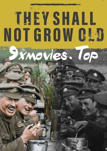 They Shall Not Grow Old 2018 English Bluray Movie Download