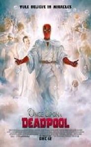 Once Upon A Deadpool (2018) Full Movie Watch Online