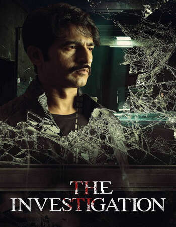 The Investigation 2019 Hindi Season 01 Complete 720p HDRip x264
