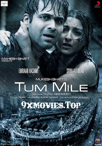 Tum Mile 2009 Hindi 720p WEB-DL 900mb