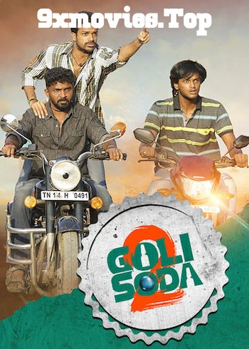 Goli Soda 2 (2018) Hindi Dubbed 720p HDRip 900MB