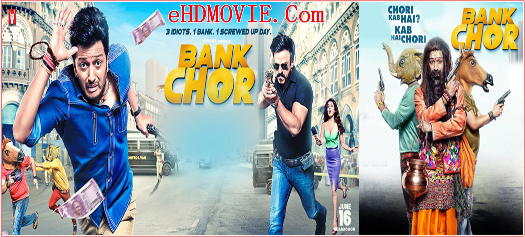 Bank Chor 2017 Full Movie Hindi 720p – 480p ORG BRRip 450MB – 1.1GB ESubs Free Download