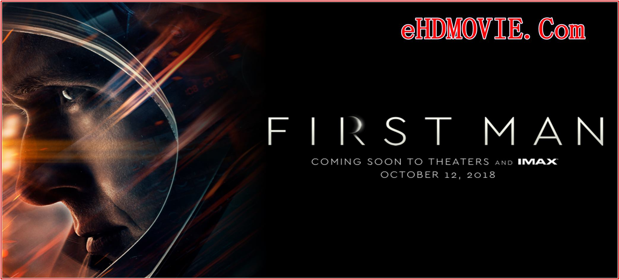 First Man 2018 Full Movie English 1080p – 720p – HEVC – 480p ORG BRRip 500MB – 700MB – 1GB – 3.5GB ESubs Free Download