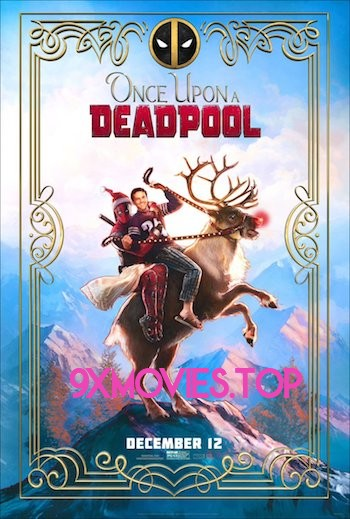Once Upon A Deadpool 2018 English 720p WEB-DL 950MB