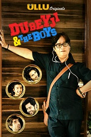 18+ Dubeyji And The Boys Full Episode Watch Online