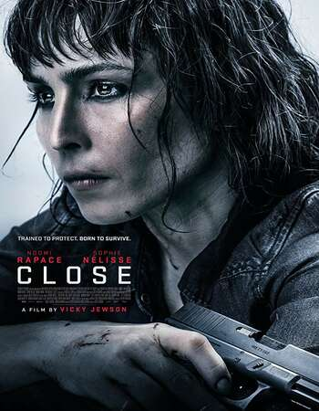 Close 2019 English 720p NF Web-DL 750MB MSubs
