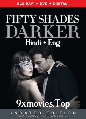 Fifty Shades Darker 2017 UNRATED Dual Audio Hindi 480p BluRay 400MB