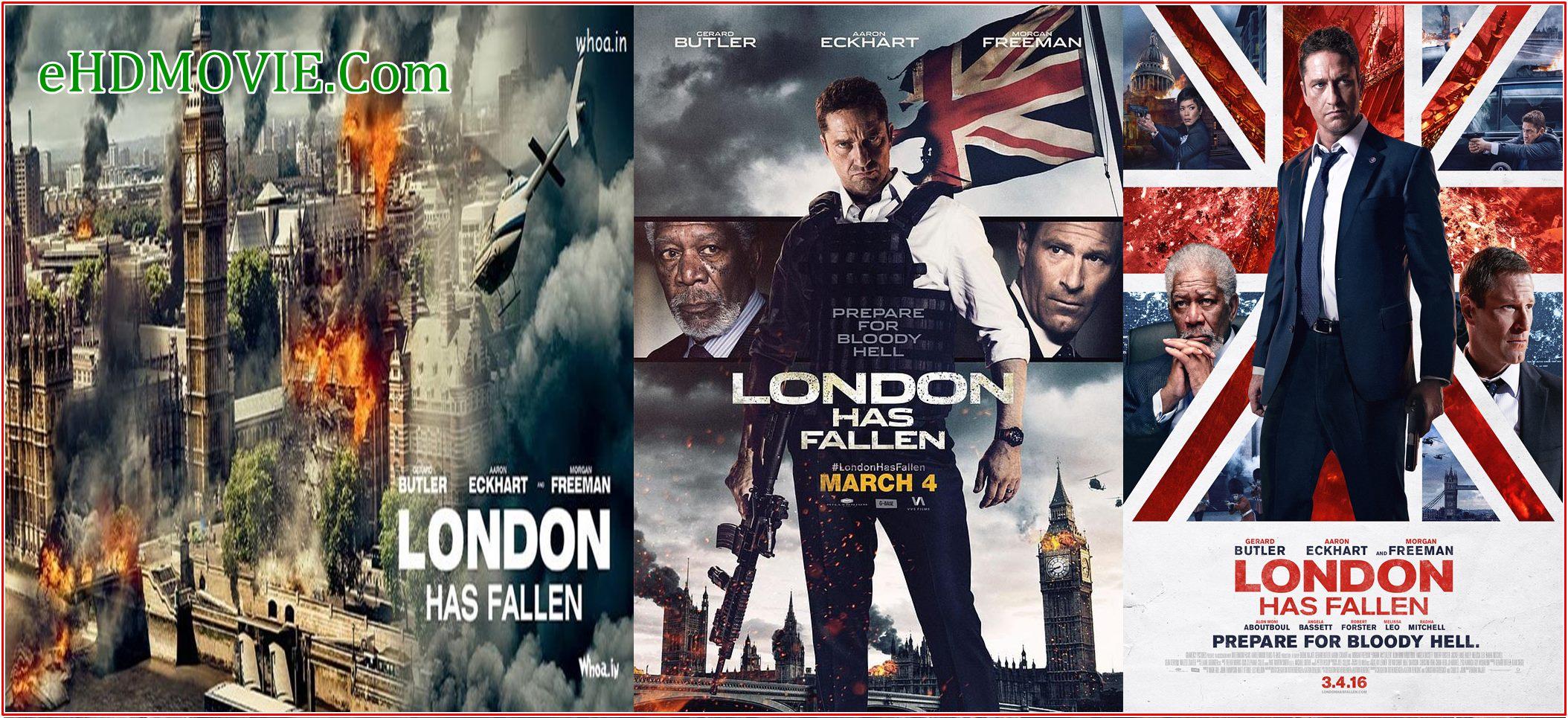 London Has Fallen 2016 Full Movie Dual Audio [Hindi – English] 720p – 480p ORG BRRip 350MB – 800MB ESubs Free Download
